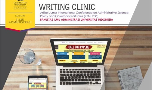 (Indonesia) Writing Clinic Artikel Jurnal International Conference on Administrative Science, Policy and Governance Studies (ICAS PGS)