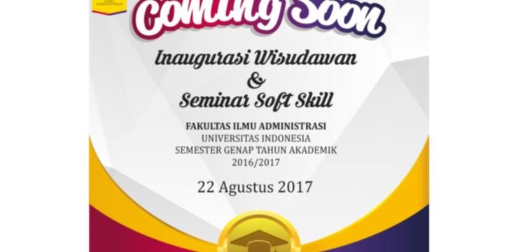 COMING SOON : Inaugurasi Wisudawan & Seminar Soft Skill