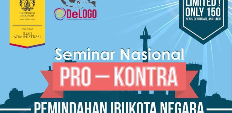 "Seminar Nasional ""PRO-KONTRA"" Pemindahan Ibukota Negara"